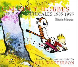 CALVIN Y HOBBES: TIRAS DOMINICALES 1985-1995 (NOVELA GRAFICA BILINGUE)