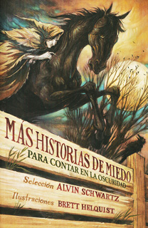 MAS HISTORIAS DE MIEDO PARA CONTAR EN LA...