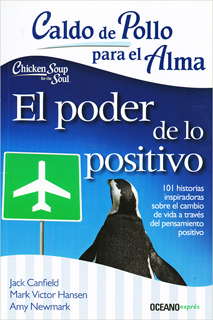 CALDO DE POLLO PARA EL ALMA. EL PODER DE LO POSITIVO (BOLSILLO)