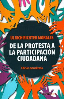 DE LA PROTESTA A LA PARTICIPACION CIUDADANA...