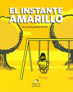 EL INSTANTE AMARILLO (NOVELA GRAFICA)