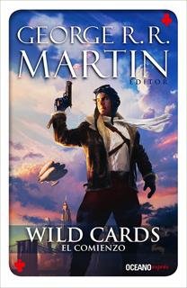 WILD CARDS VOL. 1: EL COMIENZO (BOLSILLO)