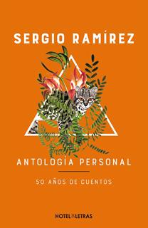 ANTOLOGIA PERSONAL: 50 AÑOS DE CUENTOS
