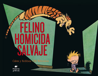 CALVIN Y HOBBES: FELINO HOMICIDA SALVAJE