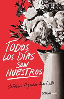 TODOS LOS DIAS SON NUESTROS (BOLSILLO)