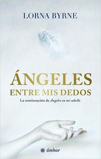 ANGELES ENTRE MIS DEDOS