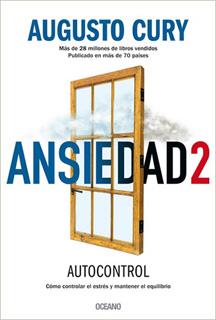 ANSIEDAD 2. COMO CONTROLAR EL ESTRES Y MANTENER EL EQUILIBRIO