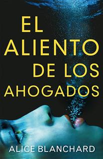 EL ALIENTO DE LOS AHOGADOS