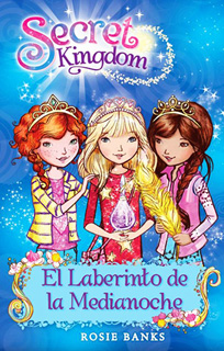 SECRET KINGDOM 12: EL LABERINTO DE LA MEDIANOCHE