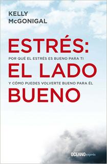ESTRES: EL LADO BUENO (BOLSILLO)