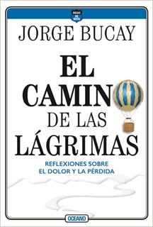 EL CAMINO DE LAS LAGRIMAS: REFLEXIONES SOBRE EL DOLOR Y LA PERDIDA