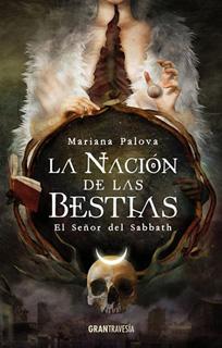 LA NACION DE LAS BESTIAS: EL SEÑOR DEL SABBATH