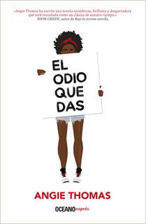 EL ODIO QUE DAS (BOLSILLO)
