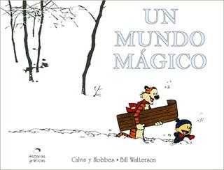 CALVIN Y HOBBES: UN MUNDO MAGICO