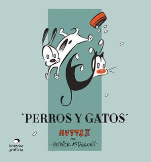 MUTTS 2: PERROS Y GATOS