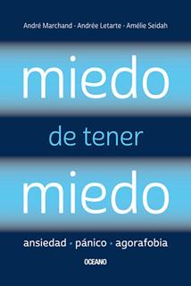 MIEDO DE TENER MIEDO