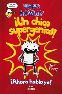 DIARIO DE ROWLEY ¡UN CHICO SUPERGENIAL!