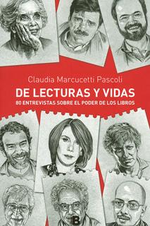 DE LECTURAS Y VIDAS: 80 ENTREVISTAS SOBRE EL PODER DE LOS LIBROS