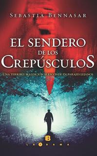EL SENDERO DE LOS CREPUSCULOS