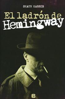 EL LADRON DE HEMINGWAY