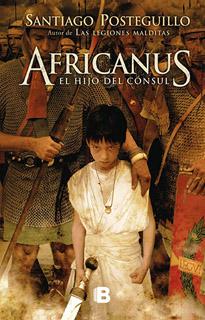 AFRICANUS: EL HIJO DEL CONSUL