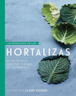 LAS BONDADES DE LAS HORTALIZAS