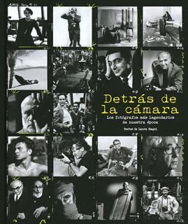 DETRAS DE LA CAMARA: LOS FOTOGRAFOS MAS...