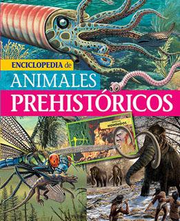 ENCICLOPEDIA DE ANIMALES PREHISTORICOS