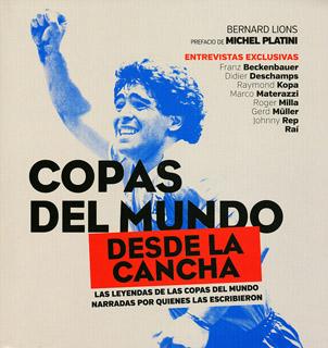 COPAS DEL MUNDO DESDE LA CANCHA