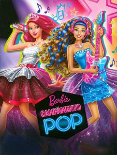 BARBIE: CAMPAMENTO POP
