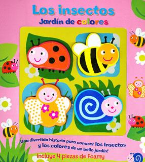LOS INSECTOS: JARDIN DE COLORES