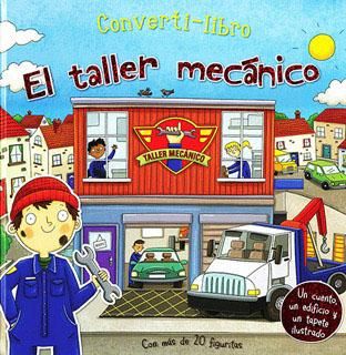 CONVERTI-LIBRO: EL TALLER MECANICO