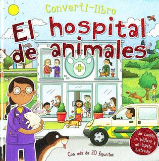 CONVERTI-LIBRO: EL HOSPITAL ANIMALES