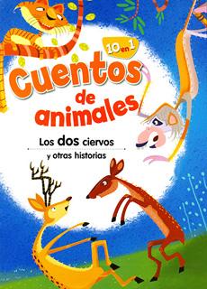 CUENTOS DE ANIMALES: LOS DOS CIERVOS Y OTRAS HISTORIAS