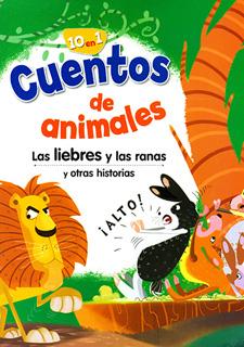 CUENTOS DE ANIMALES: LAS LIEBRES Y LAS RANAS Y OTRAS HISTORIAS