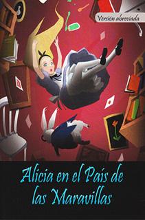 CLASICOS: ALICIA EN EL PAIS DE LAS MARAVILLAS...