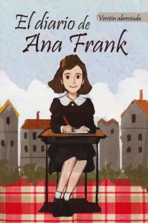 CLASICOS: EL DIARIO DE ANA FRANK (VERSION...