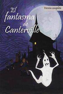 CLASICOS: EL FANTASMA DE CANTERVILLE (VERSION...