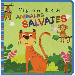 MI PRIMER LIBRO DE ANIMALES SALVAJES