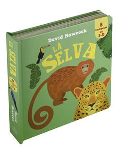 LA SELVA (8 IMAGENES EN 3D)