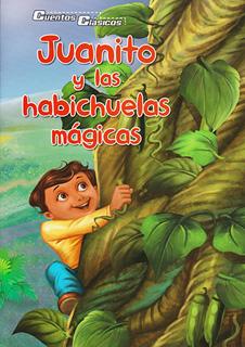 JUANITO Y LAS HABICHUELAS MAGICAS