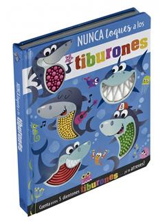 NUNCA TOQUES A LOS TIBURONES