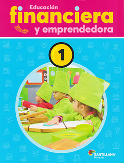 EDUCACION FINANCIERA Y EMPRENDEDORA 1 PRIMARIA