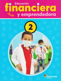 EDUCACION FINANCIERA Y EMPRENDEDORA 2 PRIMARIA