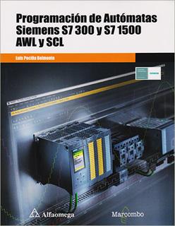 PROGRAMACION DE AUTOMATAS SIEMENS S7 300 Y S7...