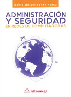 ADMINISTRACION Y SEGURIDAD EN REDES DE...