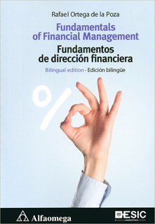 FUNDAMENTALS OF FINANCIAL MANAGEMENT - FUNDAMENTOS DE DIRECCION FINANCIERA (BILINGUE)