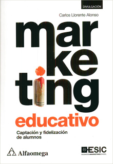 MARKETING EDUCATIVO: CAPTACION Y FIDELIZACION DE...