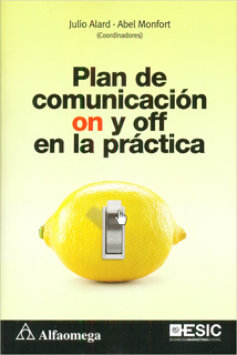 PLAN DE COMUNICACION ON Y OFF EN LA PRACTICA