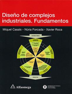 DISEÑO DE COMPLEJOS INDUSTRIALES: FUNDAMENTOS